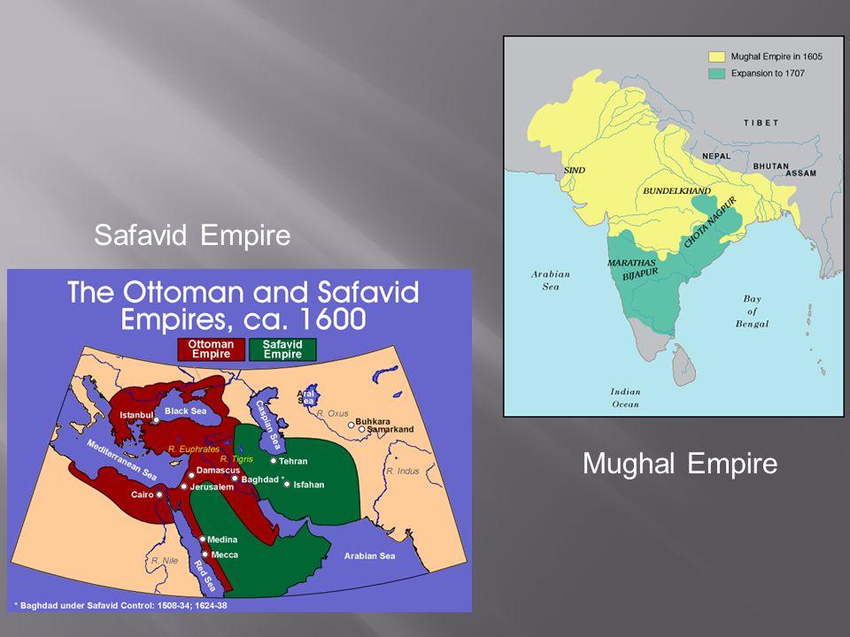 Safavid Empire Mughal Empire