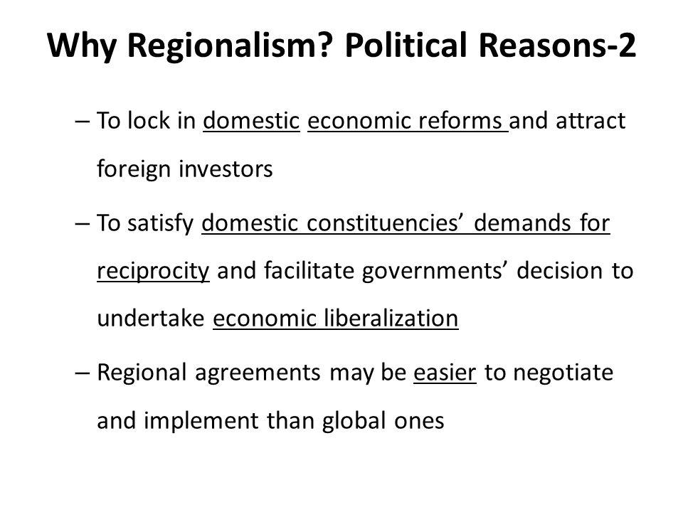 Why Regionalism.