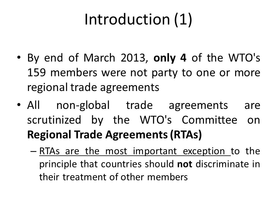 Introduction (2) Regional or free trade agreements are probably better termed preferential trade agreements (PTAs) because many are not regional in the conventional sense of the word.