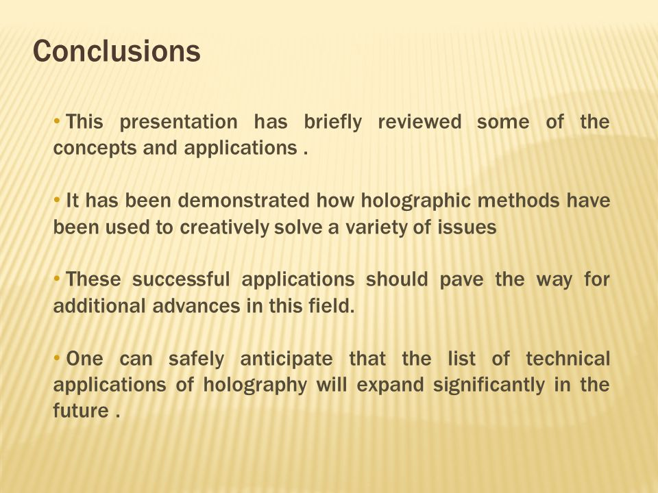 Conclusions This presentation has briefly reviewed some of the concepts and applications.