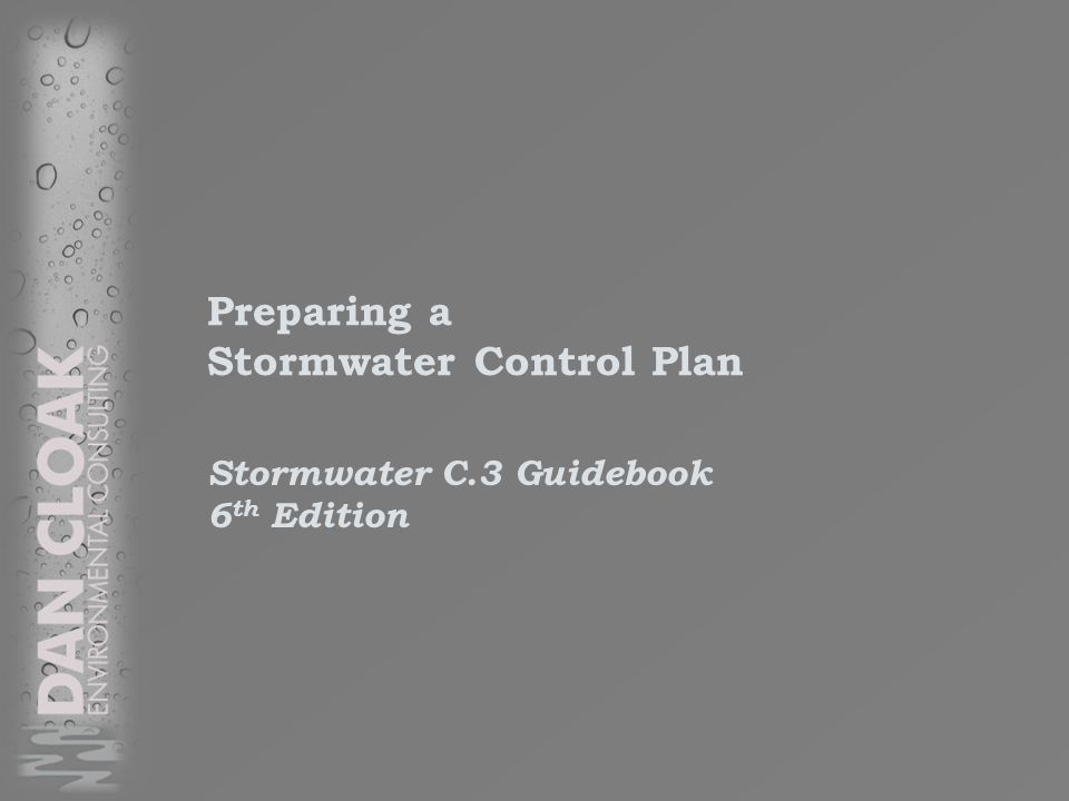 Preparing a Stormwater Control Plan Stormwater C.3 Guidebook 6 th Edition