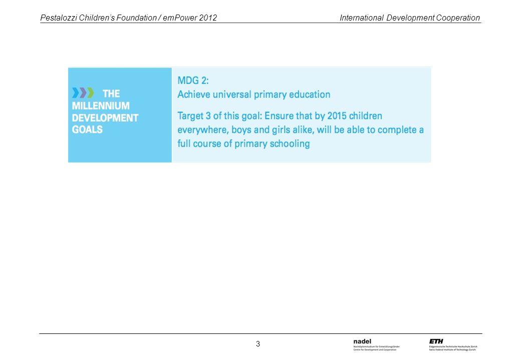 Pestalozzi Children's Foundation / emPower 2012 International Development Cooperation 3