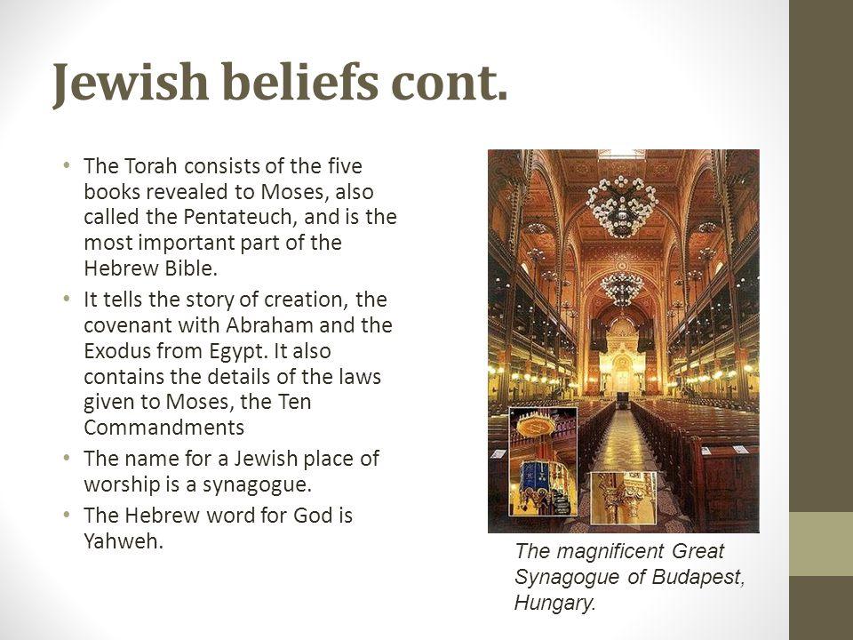 Jewish beliefs cont.