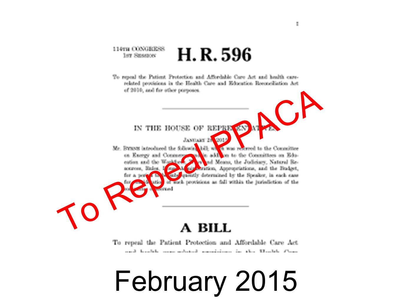 To Repeal PPACA February 2015