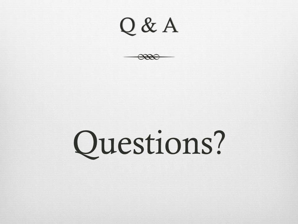 Q & AQ & A Questions