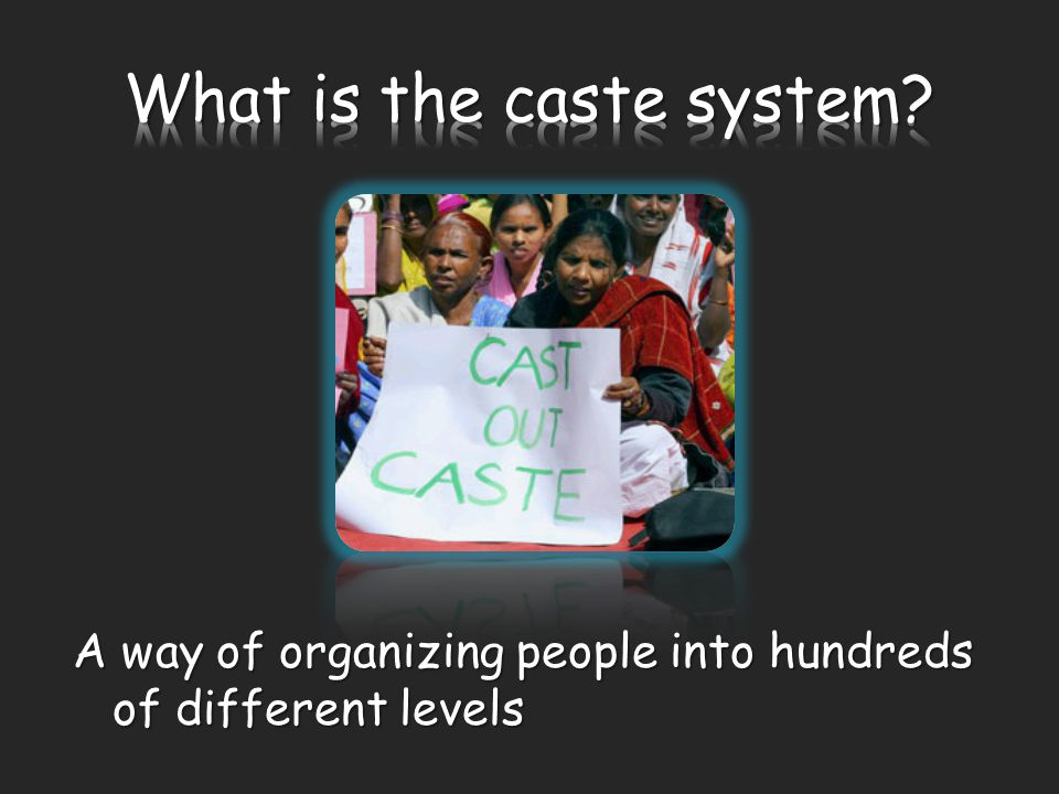 Marrying against the rules of the caste Marrying against the rules of the caste Doing a job that was not allowed by your caste Doing a job that was not allowed by your caste