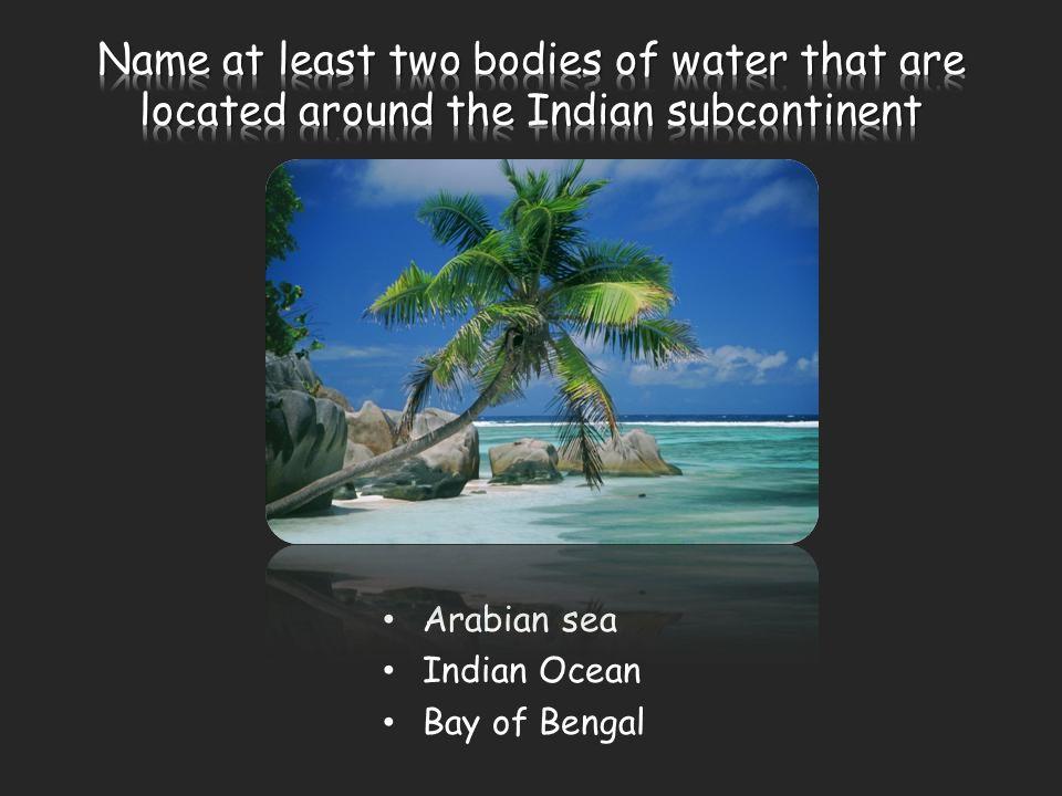 Arabian sea Indian Ocean Bay of Bengal