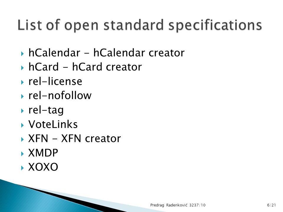  hCalendar - hCalendar creator  hCard - hCard creator  rel-license  rel-nofollow  rel-tag  VoteLinks  XFN - XFN creator  XMDP  XOXO Predrag Radenković 3237/106/21