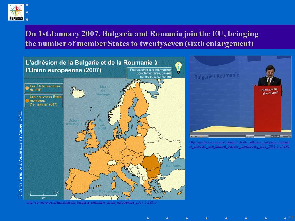 On 1st January 2007, Bulgaria and Romania join the EU, bringing the number of member States to twentyseven (sixth enlargement) http://sgweb.cvce.lu/en