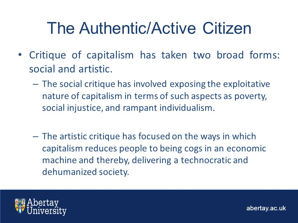 abertay.ac.uk Critique of capitalism has taken two broad forms: social and artistic.