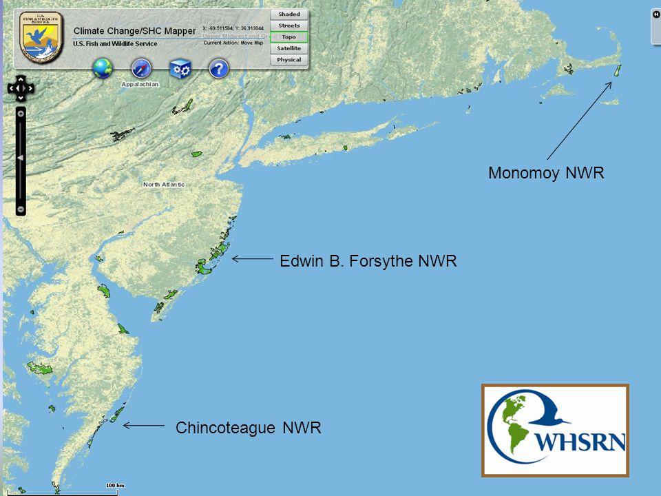 Edwin B. Forsythe NWR Monomoy NWR Chincoteague NWR