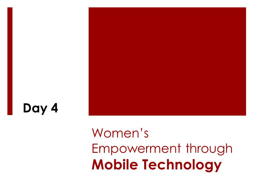 Women's Empowerment through Mobile Technology Day 4