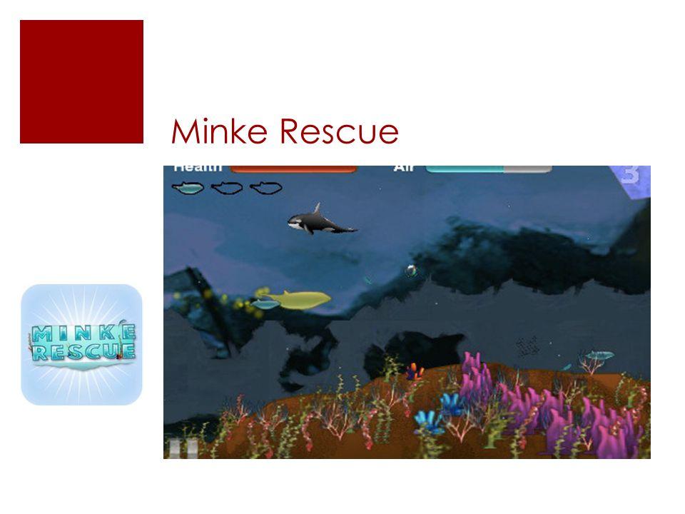 Minke Rescue