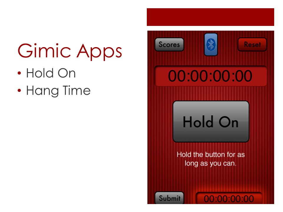 Gimic Apps Hold On Hang Time