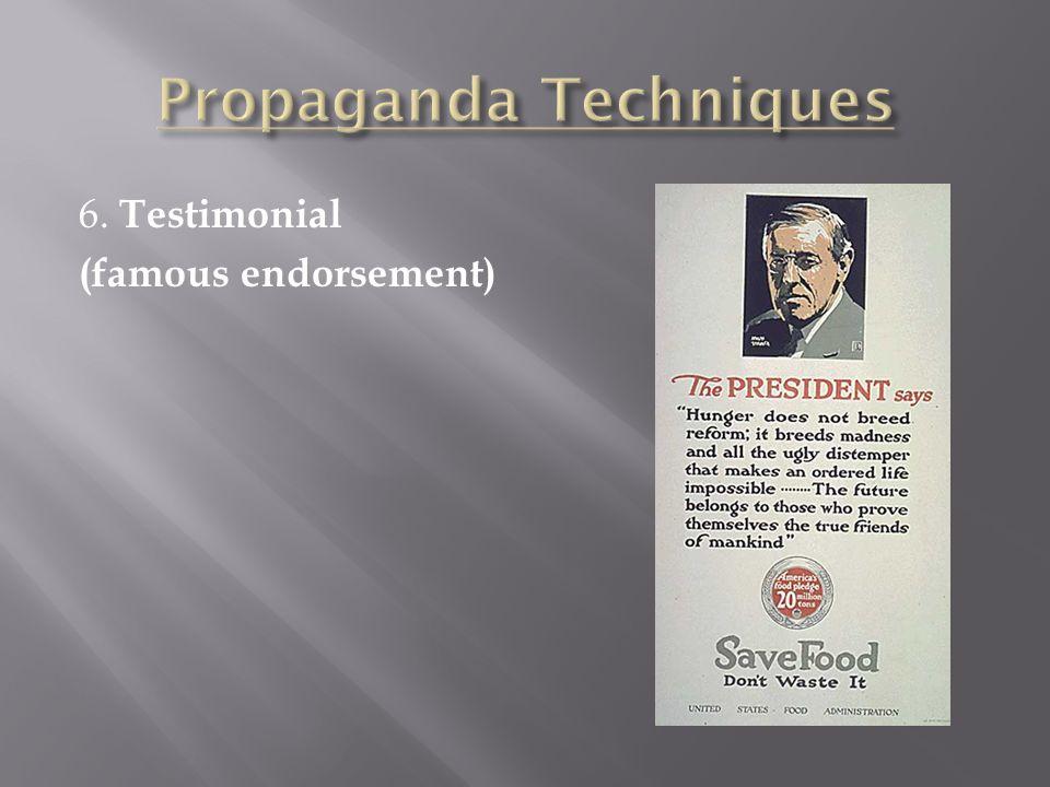 6. Testimonial (famous endorsement)