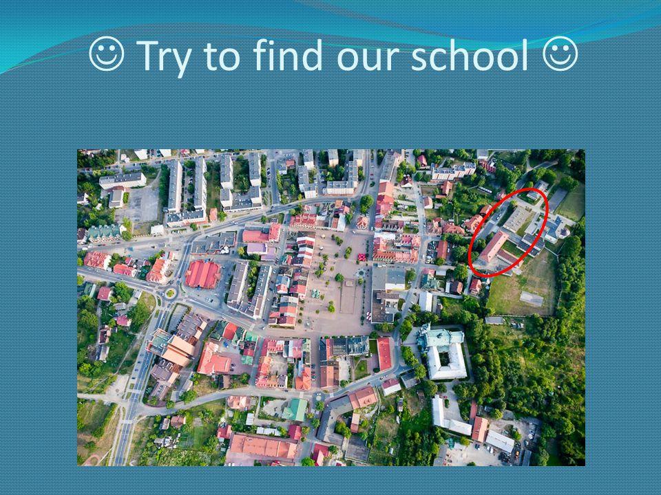 Our school is the oldest school in Tarnobrzeg.