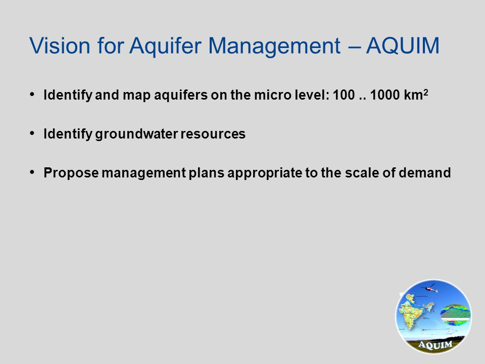 Identify and map aquifers on the micro level: 100..