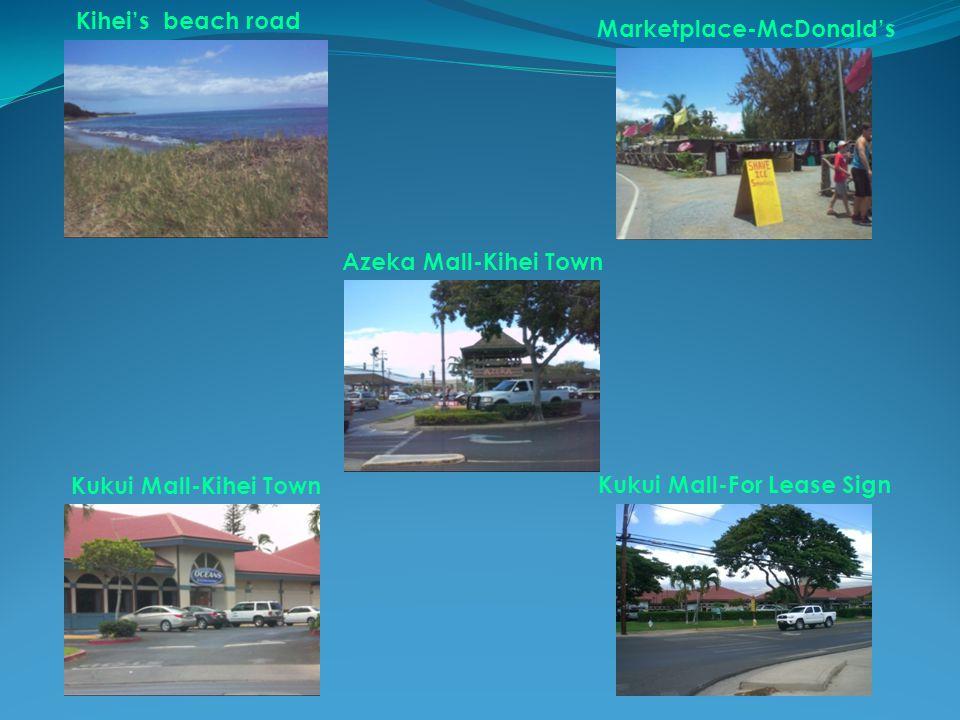 Kihei's beach road Azeka Mall-Kihei Town Kukui Mall-For Lease Sign Kukui Mall-Kihei Town Marketplace-McDonald's