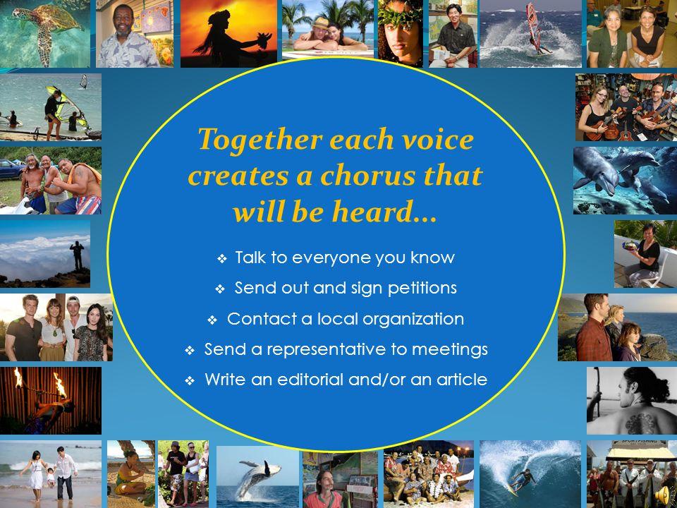 Together each voice creates a chorus that will be heard...