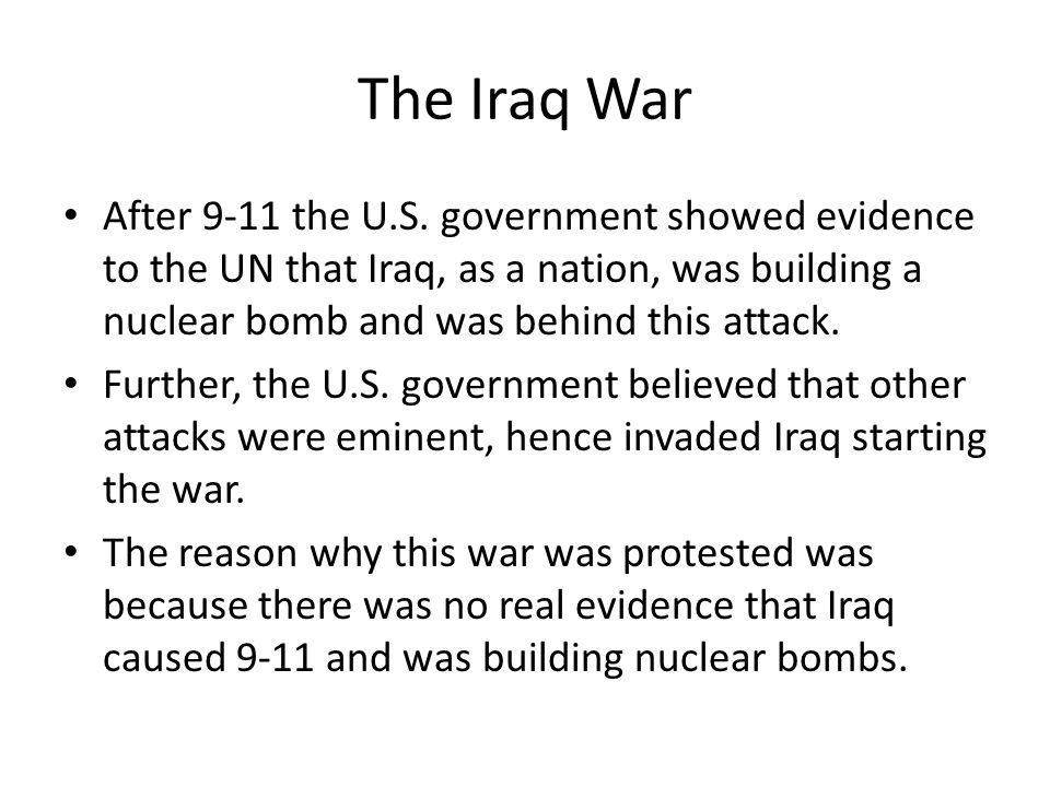 The Iraq War After 9-11 the U.S.