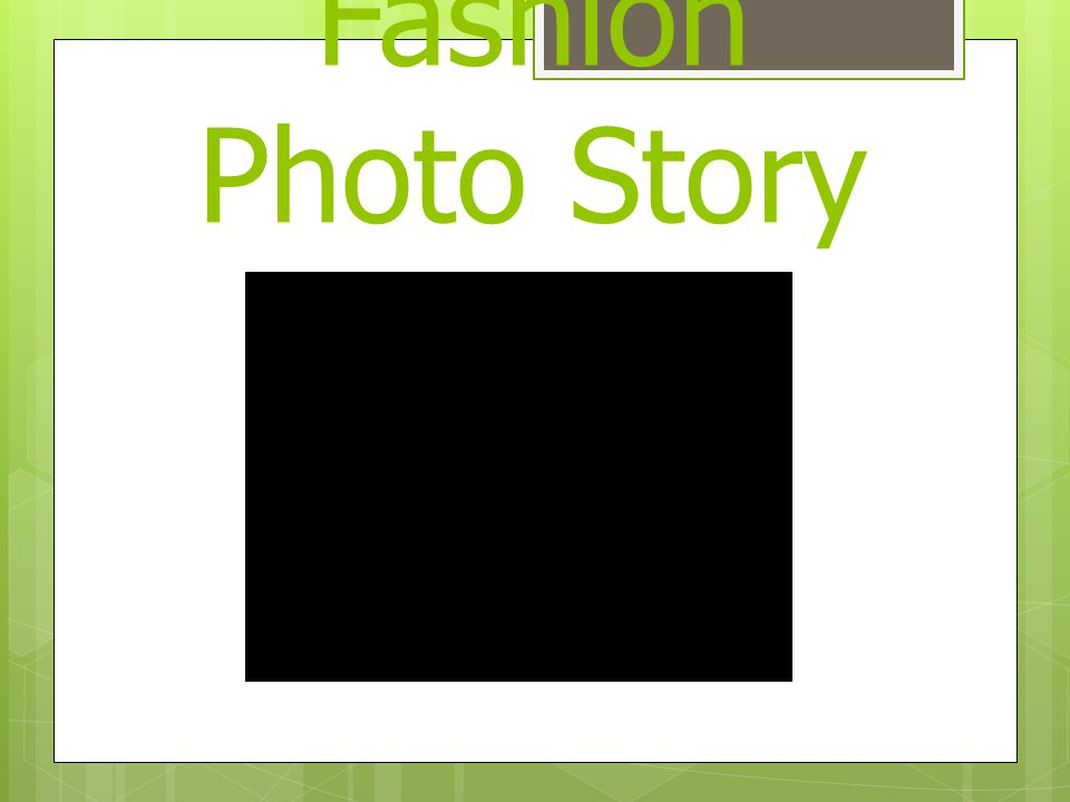Fashion Photo Story