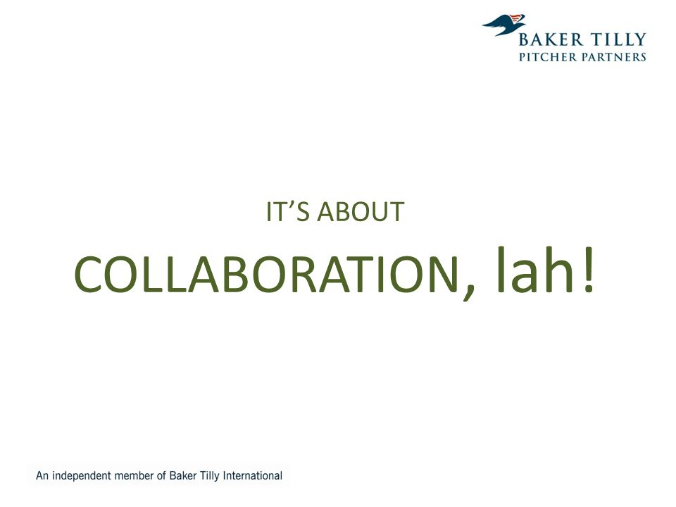 IT'S ABOUT COLLABORATION, lah!