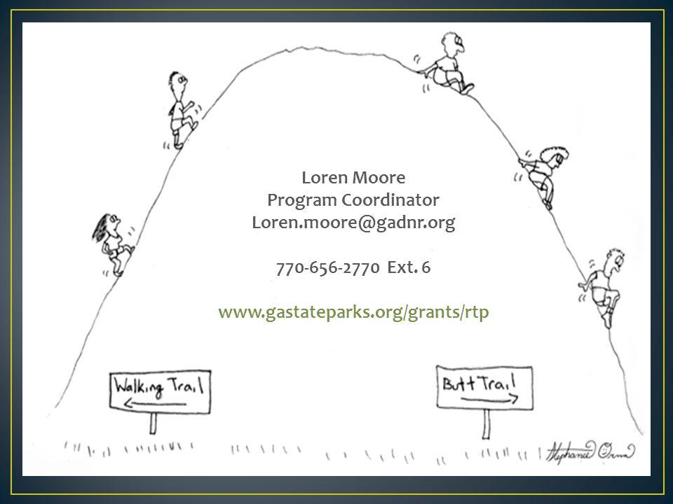 Loren Moore Program Coordinator Loren.moore@gadnr.org 770-656-2770 Ext.