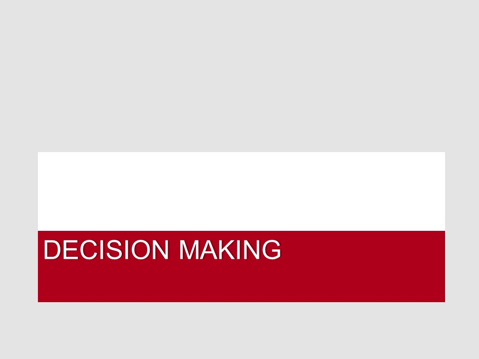 DECISION MAKINGDECISION MAKING