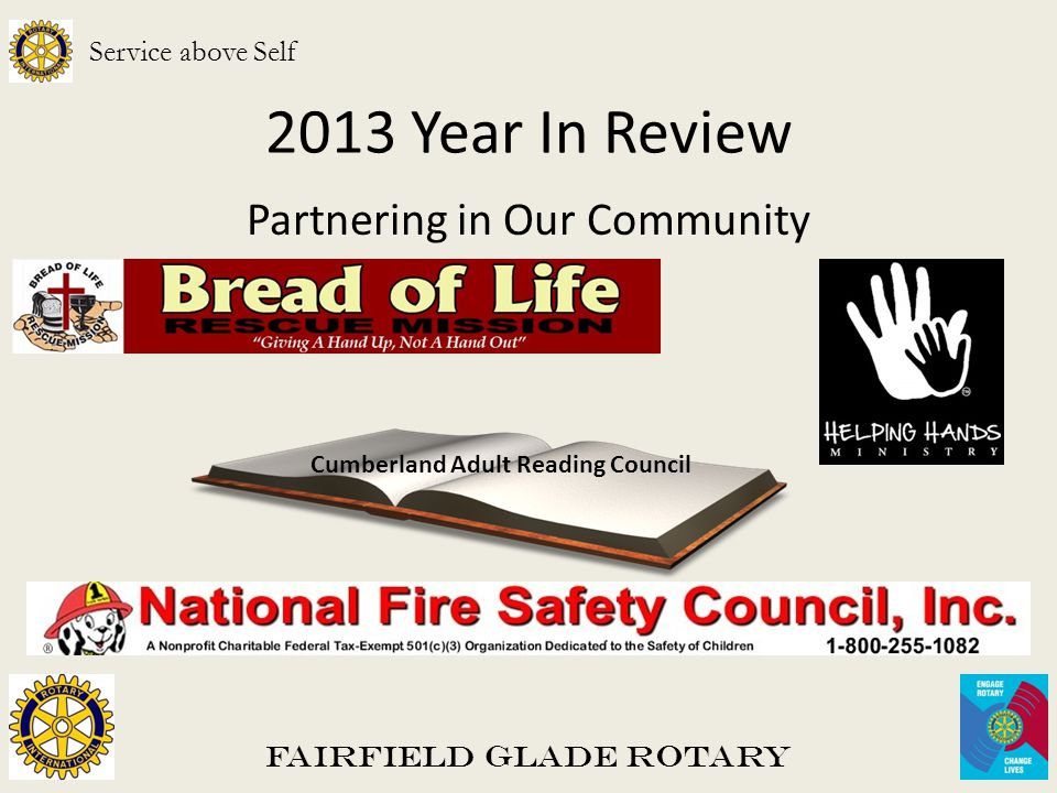 2013 Year In Review Partnering in Our Community Fairfield Glade Rotary Service above Self Cumberland Adult Reading Council