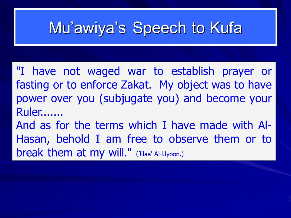 Mu'awiya's Speech to Kufa