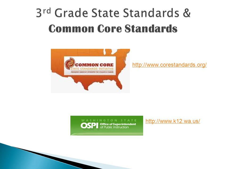 http://www.corestandards.org/ http://www.k12.wa.us/