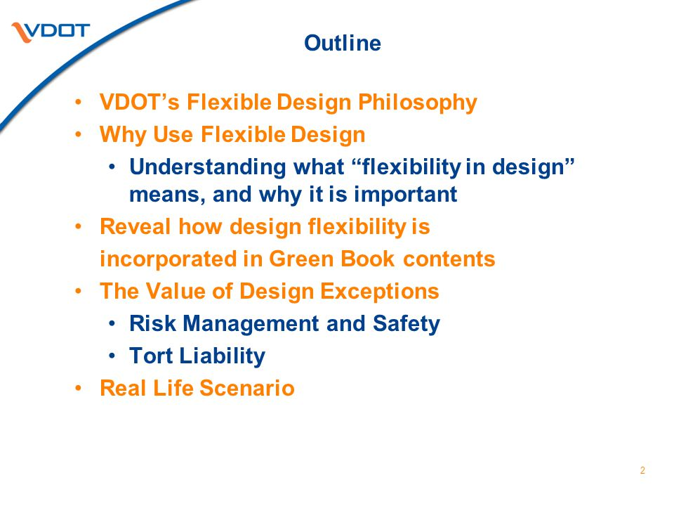 Conclusion VDOT and AASHTO provide ample flexibility regarding the use of geometrics Are you applying that flexibility.
