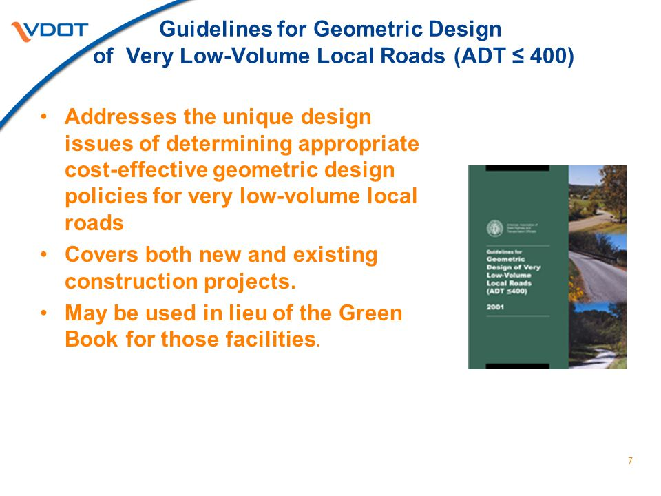 Green Book Encourages 3R Designation Where Appropriate Specific site investigations and crash history analysis often indicate that the existing design features are performing in a satisfactory manner.