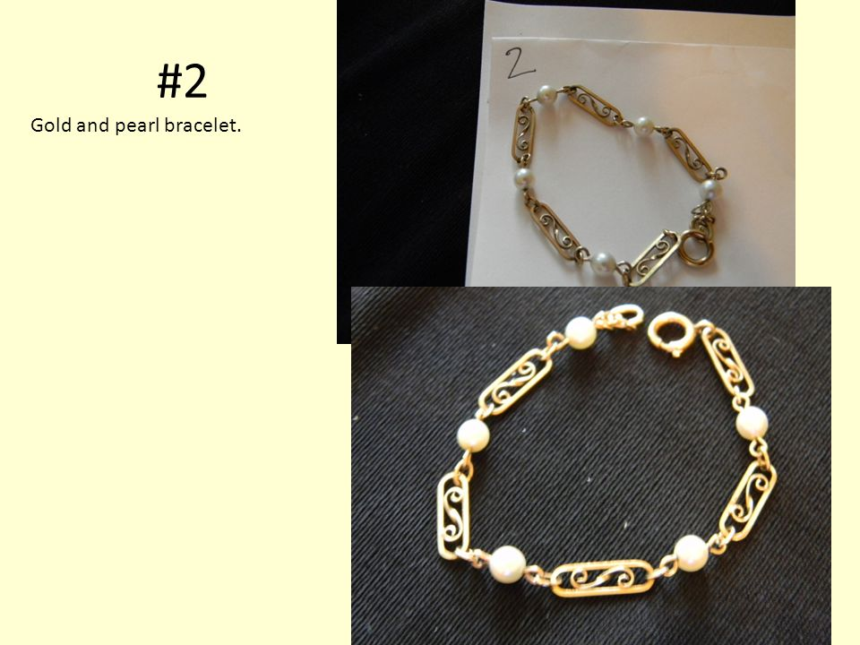 #2 Gold and pearl bracelet.