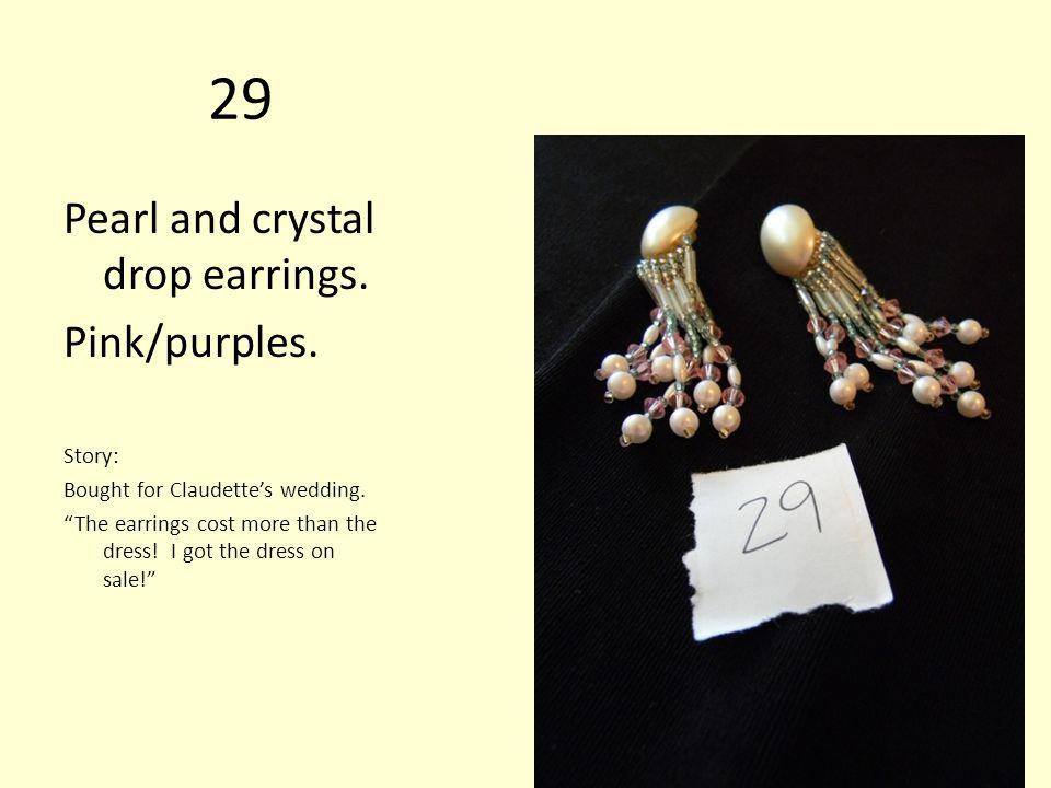 29 Pearl and crystal drop earrings. Pink/purples.