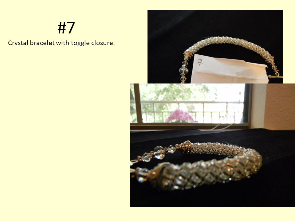 #7 Crystal bracelet with toggle closure.