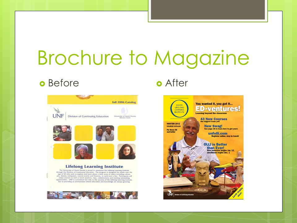 Brochure to Magazine  Before  After