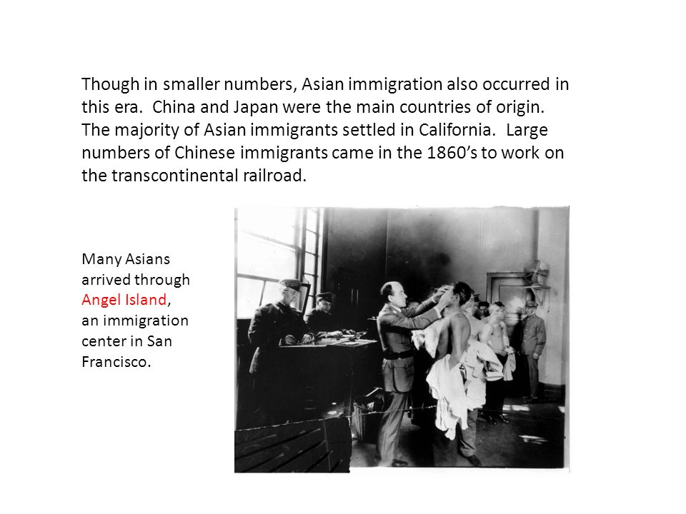 Though in smaller numbers, Asian immigration also occurred in this era.