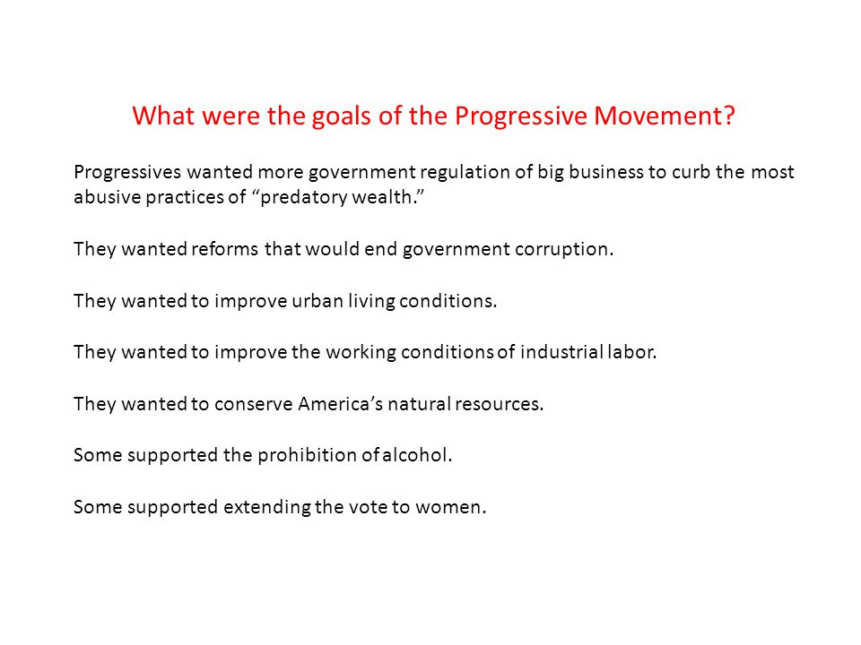 What were the goals of the Progressive Movement.