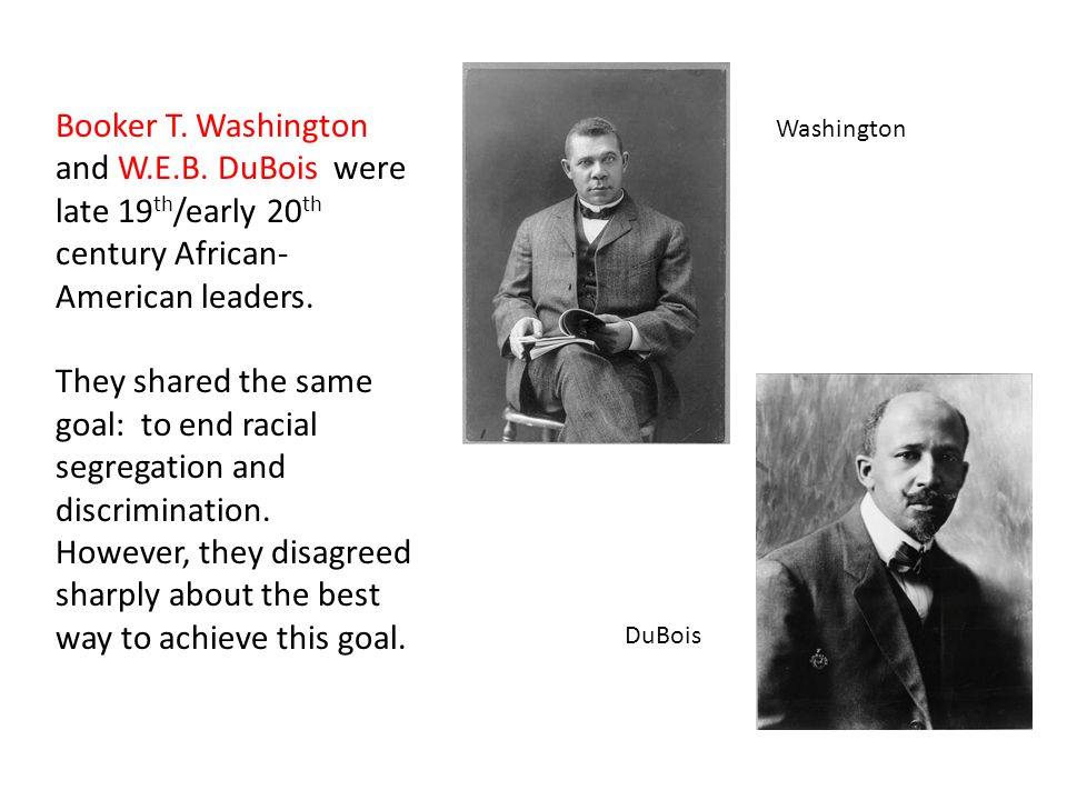 Booker T. Washington and W.E.B.