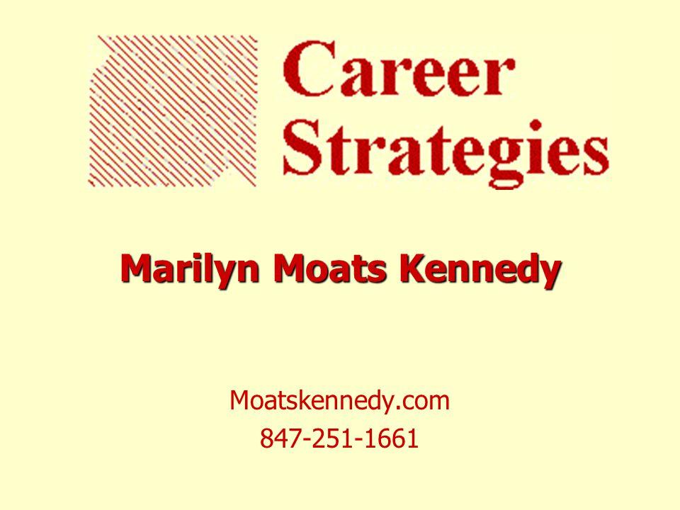Marilyn Moats Kennedy Moatskennedy.com 847-251-1661