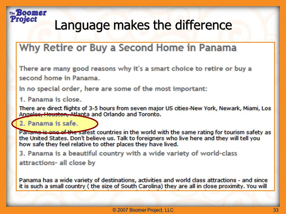 © 2007 Boomer Project, LLC33 Language makes the difference