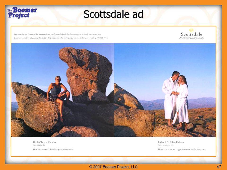 © 2007 Boomer Project, LLC47 Scottsdale ad