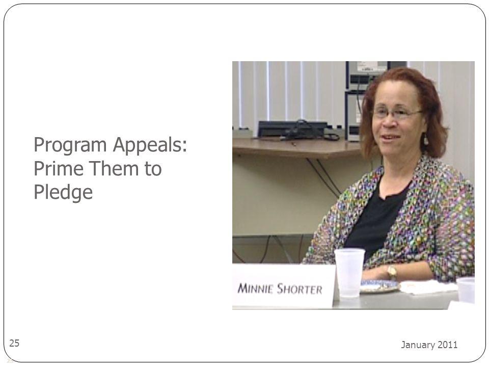 25 January 2011 25 Program Appeals: Prime Them to Pledge