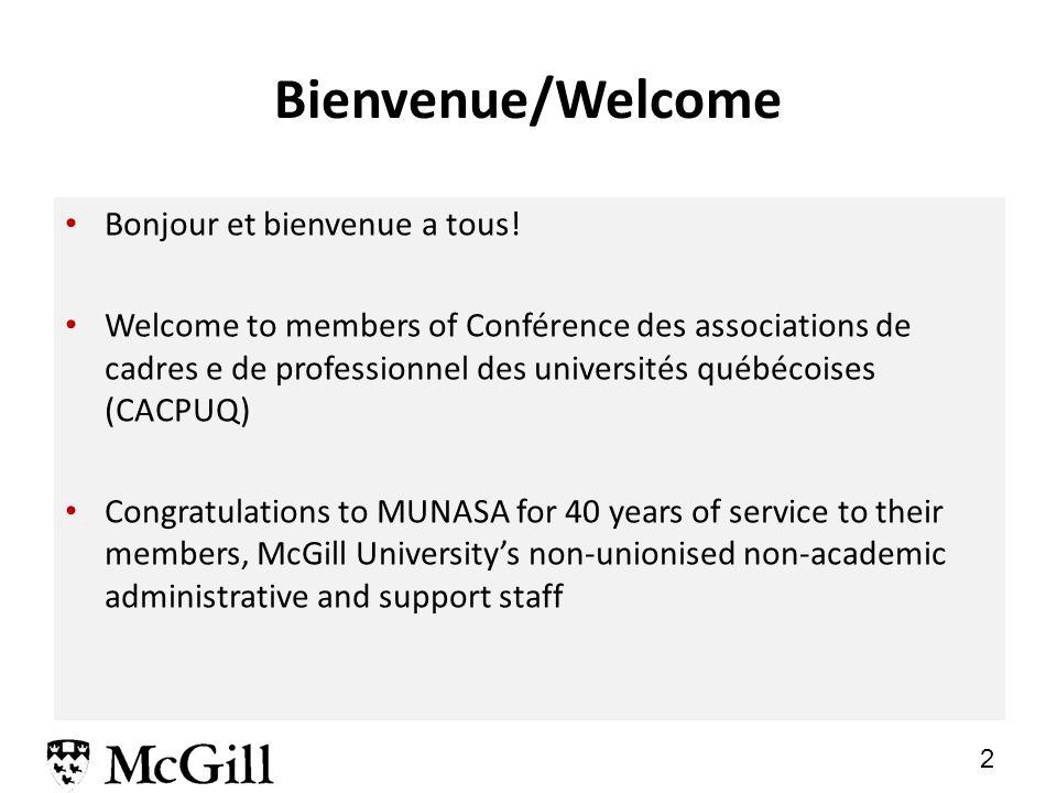 2 Bienvenue/Welcome Bonjour et bienvenue a tous.