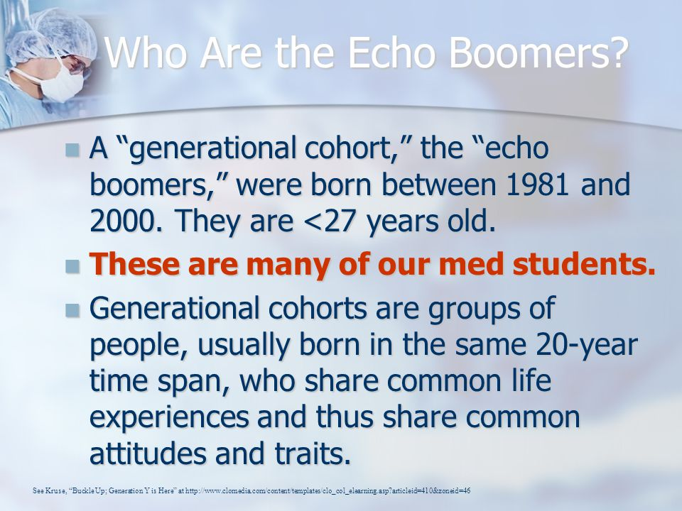 Who Are the Echo Boomers.