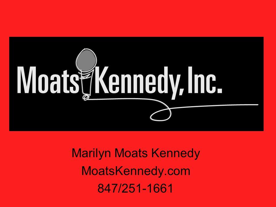 Marilyn Moats Kennedy MoatsKennedy.com 847/251-1661
