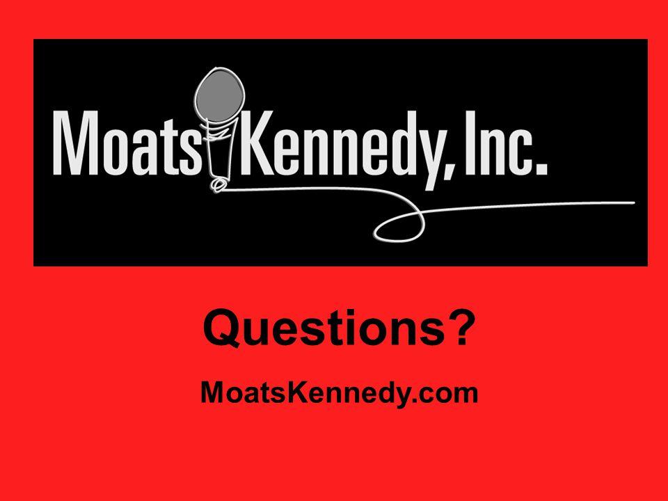 Questions MoatsKennedy.com