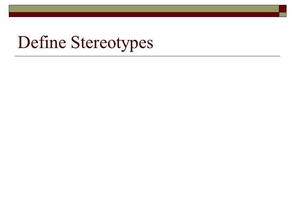 Define Stereotypes