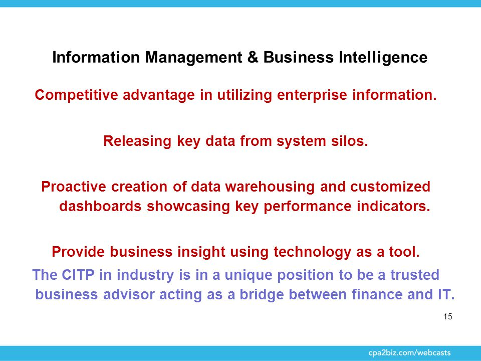 Information Management & Business Intelligence Competitive advantage in utilizing enterprise information. Releasing key data from system silos. Proact